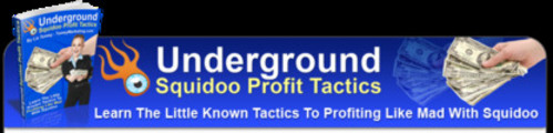 Thumbnail NEW * Underground Squidoo Profit Tactics With MRR
