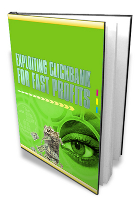 Product picture NEW! Exploiting Clickbank for Fast Profits With MRR