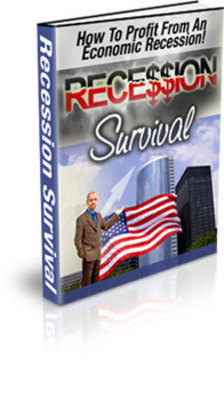 Product picture *NEW** Recession Survival - How To Profit From An Economic